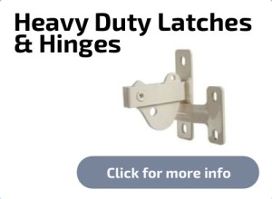 Heavy Duty Latches & Hinges